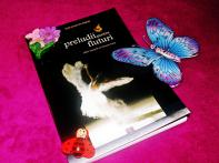 Preludii pentru fluturi - ediţie îngrijită de Daniela Toma